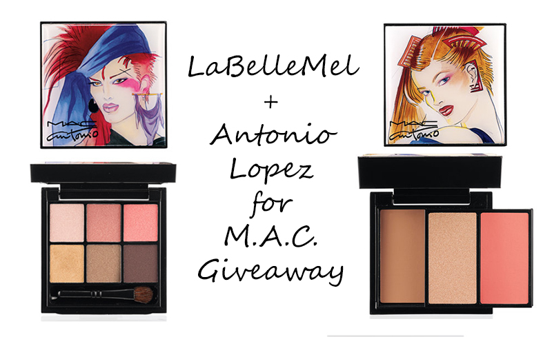 LaBelleMel_MAC_Antonio Lopez_Giveaway