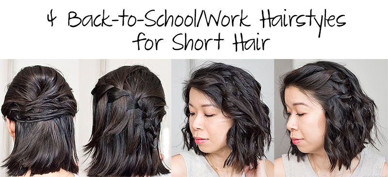 Amazing How To 4 Easy Back To School Or Work Hairstyles For Short Hair Short Hairstyles Gunalazisus